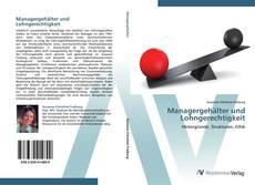 Bookcover of Managergehälter und Lohngerechtigkeit