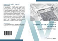 Bookcover of Essays on Access to Financial Institutions