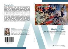Bookcover of Playing Politics