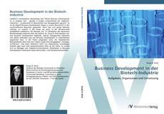 Bookcover of Business Development in der Biotech-Industrie