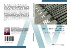 Bookcover of Das Stadion - ein Ort der Kreativität