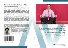 Capa do livro de Achtsamkeit und ihr Einfluss auf die Emotionsverarbeitung