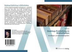 Desktop-Publishing in Bibliotheken的封面