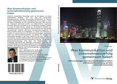 Buchcover von Was Kommunikation und Unternehmenserfolg gemeinsam haben