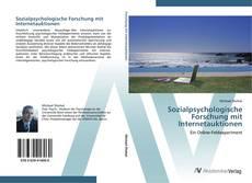 Sozialpsychologische Forschung mit Internetauktionen kitap kapağı