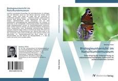Bookcover of Biologieunterricht im Naturkundemuseum