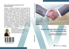 Portada del libro de Neue Kooperationsformen für Kleinbetriebe