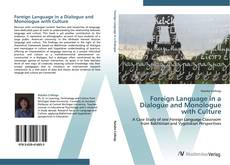 Bookcover of Foreign Language in a Dialogue and Monologue with Culture