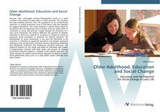 Copertina di Older Adulthood, Education and Social Change