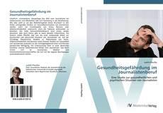 Bookcover of Gesundheitsgefährdung im Journalistenberuf