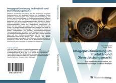 Buchcover von Imagepositionierung im Produkt- und Dienstleistungsmarkt
