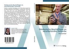Couverture de Ostdeutsche Beschäftigte im verarbeitenden Gewerbe