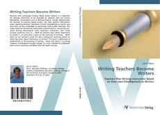 Copertina di Writing Teachers Become Writers