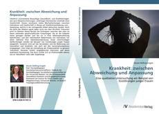 Bookcover of Krankheit: zwischen Abweichung und Anpassung