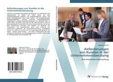 Copertina di Anforderungen  von Kunden in der  Unternehmensberatung
