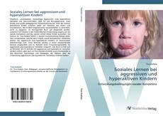 Buchcover von Soziales Lernen bei aggressiven und hyperaktiven Kindern