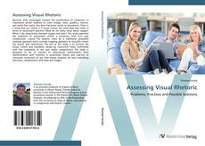 Bookcover of Assessing Visual Rhetoric