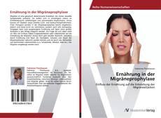 Capa do livro de Ernährung in der Migräneprophylaxe