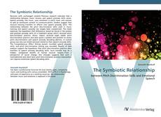 Bookcover of The Symbiotic Relationship