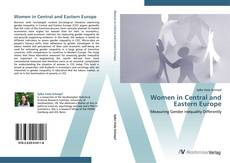 Women in Central and Eastern Europe的封面