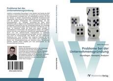 Bookcover of Probleme bei der Unternehmensgründung