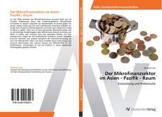 Bookcover of Der Mikrofinanzsektor im Asien - Pazifik - Raum