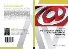 Portada del libro de The Simulation of Intimacy in Australian Online Advertising