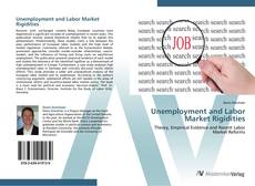 Capa do livro de Unemployment and Labor Market Rigidities
