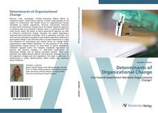 Bookcover of Determinants of Organizational Change