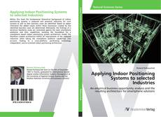 Copertina di Applying Indoor Positioning Systems to selected Industries