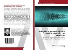Buchcover von Integrierte Kommunikation aus Kundensicht neu verstehen