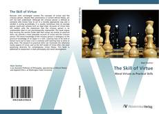 Bookcover of The Skill of Virtue