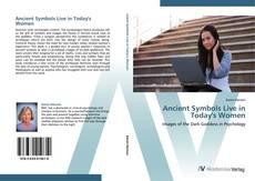 Capa do livro de Ancient Symbols Live in Today's Women