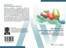 Capa do livro de Der Markt für Nahrungsergänzungsmittel