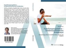 Familienperspektive - Erlebnisorientiertes Entdecken kitap kapağı