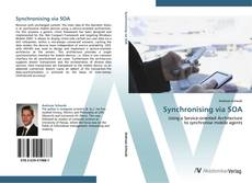 Couverture de Synchronising via SOA