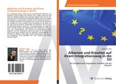 Bookcover of Albanien und Kroatien auf ihrem Integrationsweg in die EU