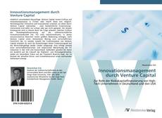 Bookcover of Innovationsmanagement durch Venture Capital