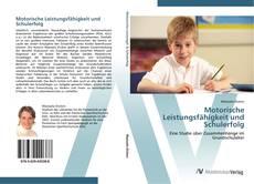 Motorische Leistungsfähigkeit und Schulerfolg kitap kapağı