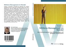 Bookcover of Mittleres Management im Wandel