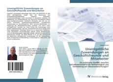 Bookcover of Unentgeltliche Zuwendungen an Geschäftsfreunde und Mitarbeiter