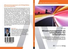 Bookcover of Wissensmanagement als Erfolgsfaktor für Unternehmen