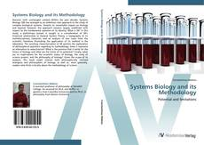 Bookcover of Systems Biology and its Methodology