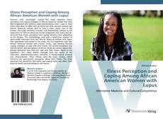 Bookcover of Illness Perception and Coping Among African American Women with Lupus