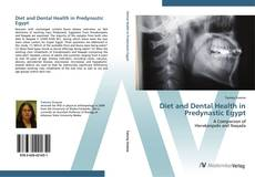 Buchcover von Diet and Dental Health in Predynastic Egypt