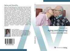 Bookcover of Aging and Sexuality