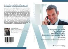 Bookcover of Unternehmerische Einstellungen  und Motive der  Unternehmensgründung