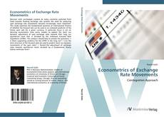 Bookcover of Econometrics of Exchange Rate Movements