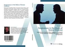 Capa do livro de Forgiveness in the Wake of Severe Violence