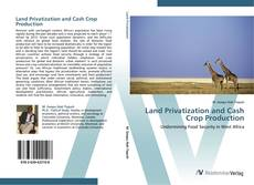 Bookcover of Land Privatization and Cash Crop Production